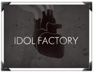 Idol Factory